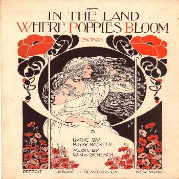 In the land where poppies bloom. From Duke Digital Collections. Collection: Historic American Sheet