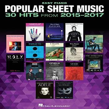 Popular Sheet Music - 30 Hits from 2015-2017 (Easy Piano)